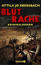 Blutrache. Ein Edersee-Krimi: Kriminalroman (KNAUR eRIGINALS 2)