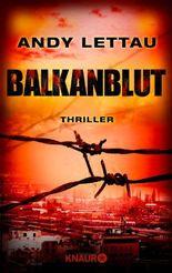 Balkanblut: Thriller (KNAUR eRIGINALS)
