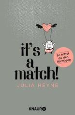 It's a Match!: So triffst du den Richtigen