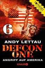 Defcon One 6: Angriff auf Amerika