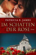 Im Schatten der Rose: Historischer Liebesroman (feelings emotional eBooks)