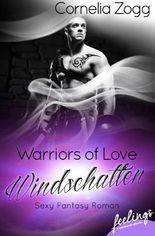 Warriors of Love: Windschatten: Sexy Fantasy Roman