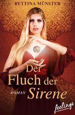 Der Fluch der Sirene: Roman