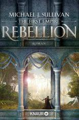 Rebellion: The First Empire 1 (Zeit der Legenden)