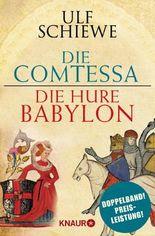 Die Comtessa & Die Hure Babylon: Zwei historische Romane in einem Band