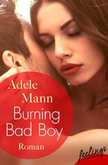 Burning Bad Boy: Roman