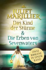 Das Kind der Stürme & Die Erben von Sevenwaters: Zwei Fantasy Romane in einem Band (Die Sevenwater-Saga)