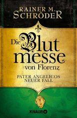 Die Blutmesse von Florenz