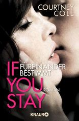 If you stay - Füreinander bestimmt