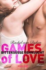 Games of Love - Bittersüße Sehnsucht