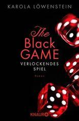 The Black Game - Verlockendes Spiel