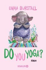 Do you yoga?