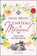 Château de Mérival - Das Ende der Sehnsucht
