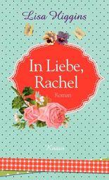 In Liebe, Rachel
