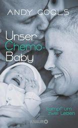 Unser Chemo-Baby