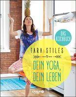 Dein Yoga, dein Leben. Das Kochbuch