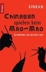 Chinesen spielen kein Mao-Mao