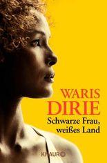 Schwarze Frau, weißes Land