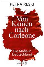 Von Kamen nach Corleone