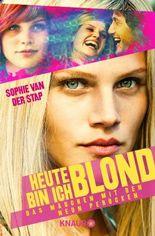 Heute bin ich blond