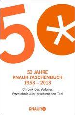 50 Jahre Knaur Taschenbuch 1963-2013