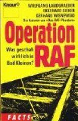 Operation RAF. Was geschah wirklich in Bad Kleinen?