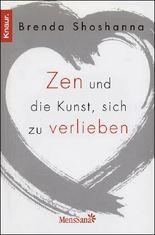 Zen und die Kunst, sich zu verlieben