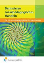 Basiswissen Sozialpädagogisches Handeln