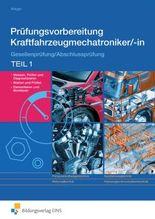 Prüfungsvorbereitung Kraftfahrzeugmechatroniker/-in