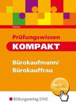 Prüfungswissen kompakt - Bürokaufmann/Bürokauffrau