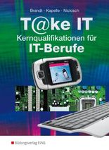 T@ke IT - Kernqualifikationen für IT-Berufe: Schülerband