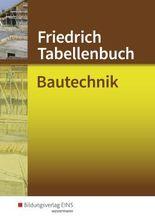 Paket Bautechnik Grundwissen / Friedrich - Tabellenbuch Bautechnik