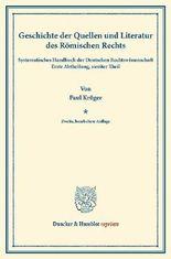 Geschichte der Quellen und Literatur des Römischen Rechts.