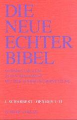 Die Neue Echter-Bibel. Kommentar / Kommentar zum Alten Testament mit Einheitsübersetzung / Genesis 1-11