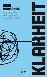 Klarheit - Der Schlüssel zur besseren Kommunikation