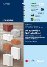 Der Eurocode 6 Fur Deutschland DIN EN 1996 - Kommentierte Fassung