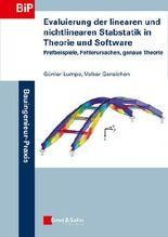 Evaluierung der linearen und nichtlinearen Stabstatik in Theorie und Software - Prufbeispiele, Fehlerursachen, genaue Theorie
