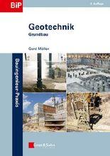 Möller: Geotechnik Set: Geotechnik: Grundbau (Bauingenieur-Praxis)