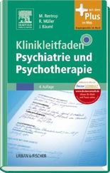 Klinikleitfaden Psychiatrie und Psychotherapie
