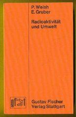 Radioaktivität und Umwelt.