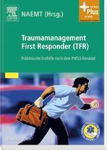 Traumamanagement First Responder (TFR)