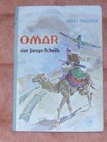 Omar, der junge Scheik. Rückkehr nach Arabien