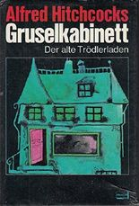 "Der alte Trödlerladen [Aus ""Haunted Houseful""; 1961 und Ghostly Gallery""; 1962 ]"