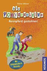 Die Ponydetektive, 1, Rennpferd gestohlen!