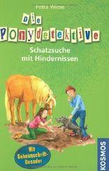 Die Ponydetektive - Schatzsuche mit Hindernissen