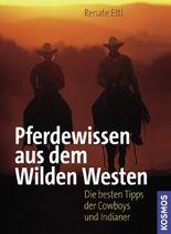 Pferdewissen aus dem Wilden Westen