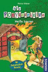 Die Ponydetektive - Heiße Spuren