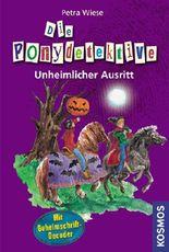 Die Ponydetektive - Unheimlicher Ausritt