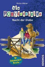 Die Ponydetektive - Nacht der Diebe