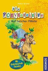 Die Ponydetektive - Auf falscher Fährte